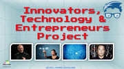 STEM ,Innovation, Technology and Entrepreneurs Project