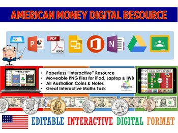 American Money Digital Interactive Resource (Google Classroom / iPad / IWB / )