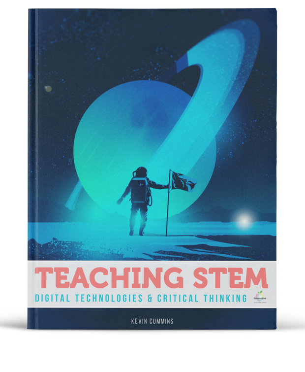 Teaching STEM, Computer Science & Critical Thinking. (Coding, Robotics, Data & Digital Technologies)