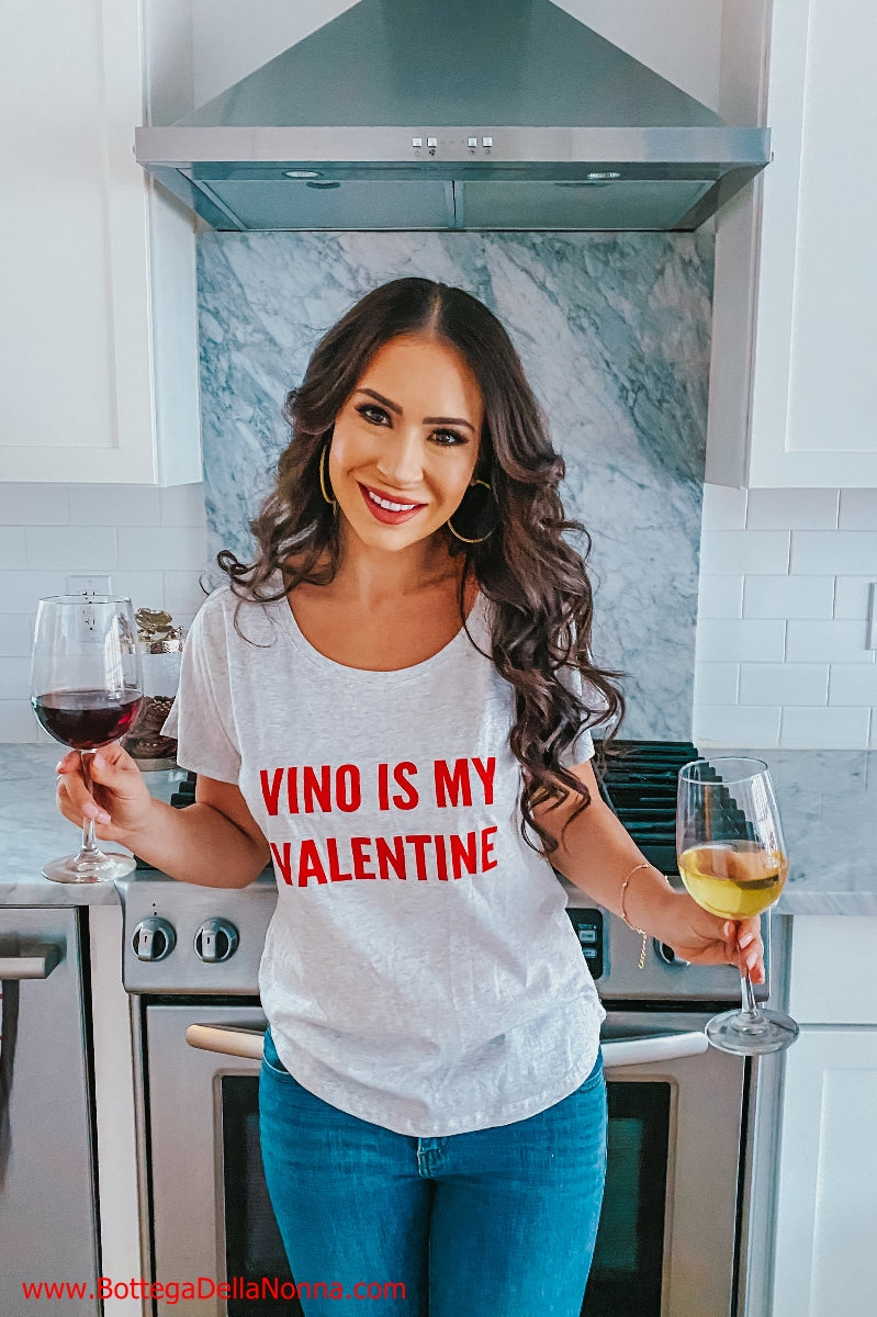 The Vino is my Valentine - Slouch Shirt