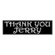 Thank You Jerry Bumper Sticker