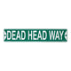 Grateful Dead Dead Head Way Sign