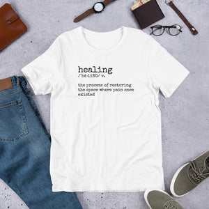 Healing /ˈhēliNG/ Statement Unisex Short-Sleeve Tee (White)