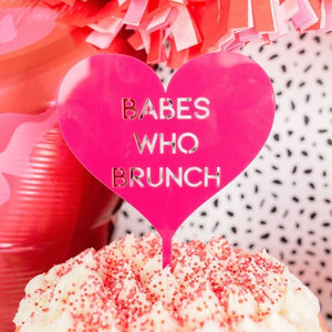 """Babes who Brunch"" Valentine's Cake Topper"