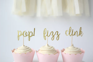 Pop Fizz Clink Cupcake Toppers | Set of 12