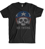 Die Trying Tee - Retired