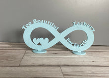Load image into Gallery viewer, Personalised infinity stand too beautiful for Earth - Laser LLama Designs Ltd
