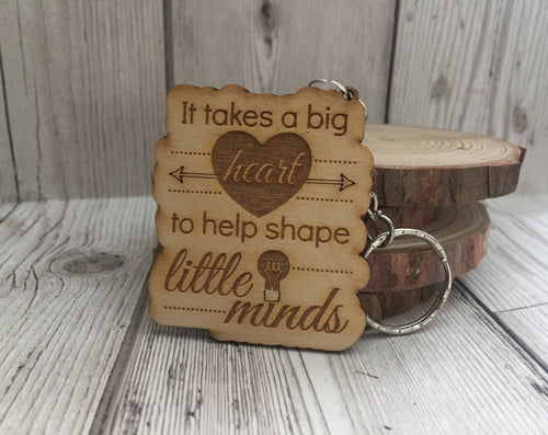 "Wooden ""It takes a big heart... "" teacher keyring - Laser LLama Designs Ltd"