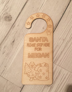 Wooden Personalised Santa please stop here door hanger - Laser LLama Designs Ltd