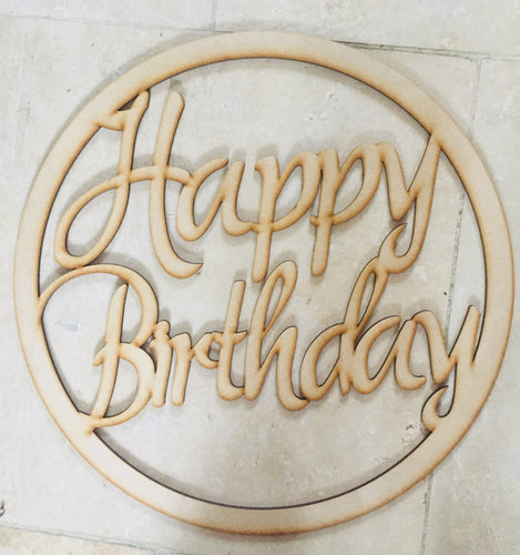 Wooden happy birthday hoop sign - Laser LLama Designs Ltd