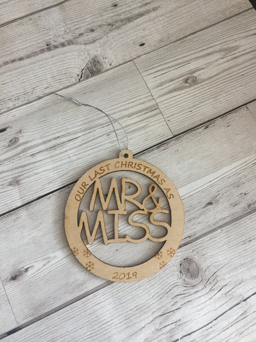 Wooden personalised last Christmas as mr and miss  bauble - Laser LLama Designs Ltd