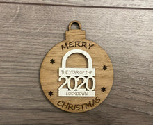 Load image into Gallery viewer, The year of the lockdown wooden bauble ,padlock style