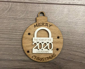 The year of the lockdown wooden bauble ,padlock style