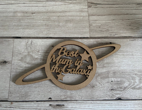 Best mum in the galaxy mdf - Laser LLama Designs Ltd