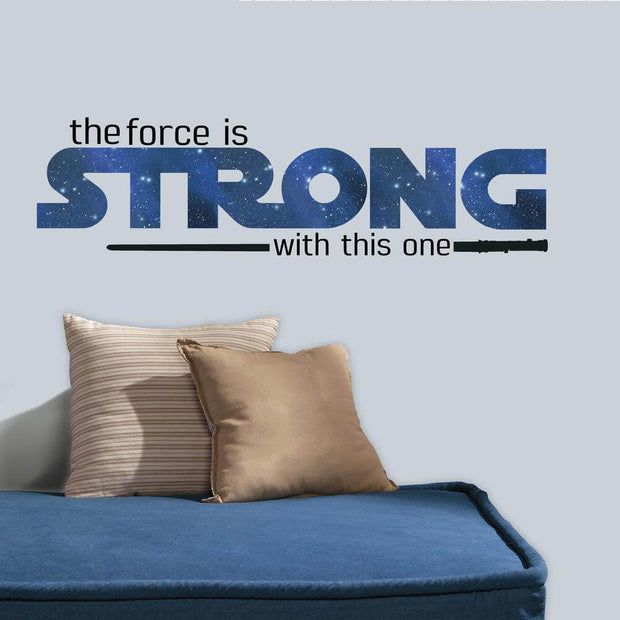 Star Wars Force Is Strong With This One Quote Wall Decals
