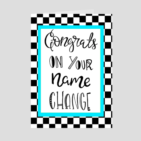 Congrats On Your Name Change Greeting Card