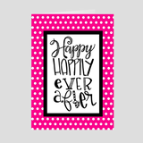 Happy Happily Ever After Greeting Card