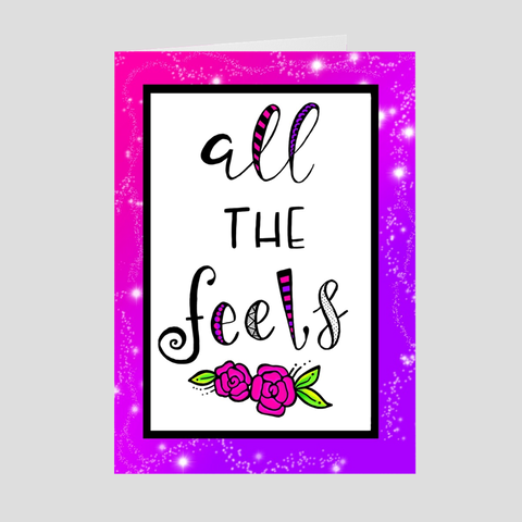 All The Feels Greeting Card