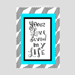 Your Love Saved My Life Greeting Card