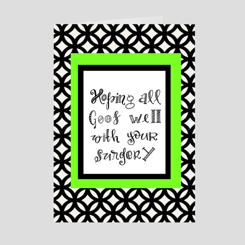 Hoping All Goes Well With Your Surgery Greeting Card