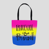 Pansexual & Proud Tote Bag