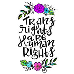 Floral Trans Rights Are Human Rights Art Print