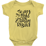 Trans Rights Are Human Rights Onesie