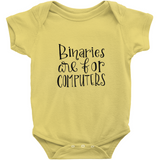 Binaries are for Computers Onesie