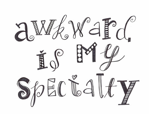 Awkward Is My Speciality Illustration