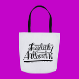 Fearlessly Authentic Tote Bag