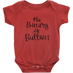 The Binary is Bullshit Onesie