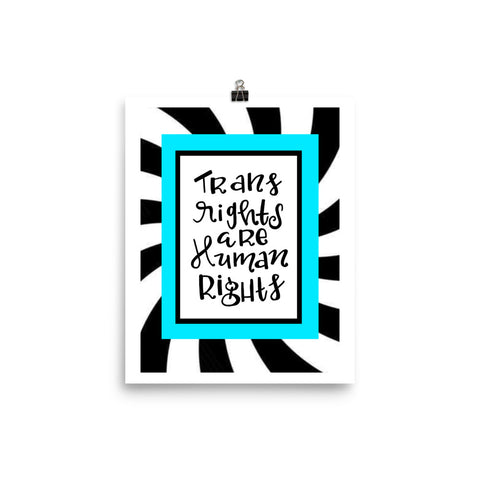 Trans Rights Are Human Rights Art Print