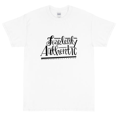 Fearlessly Authentic T-Shirt