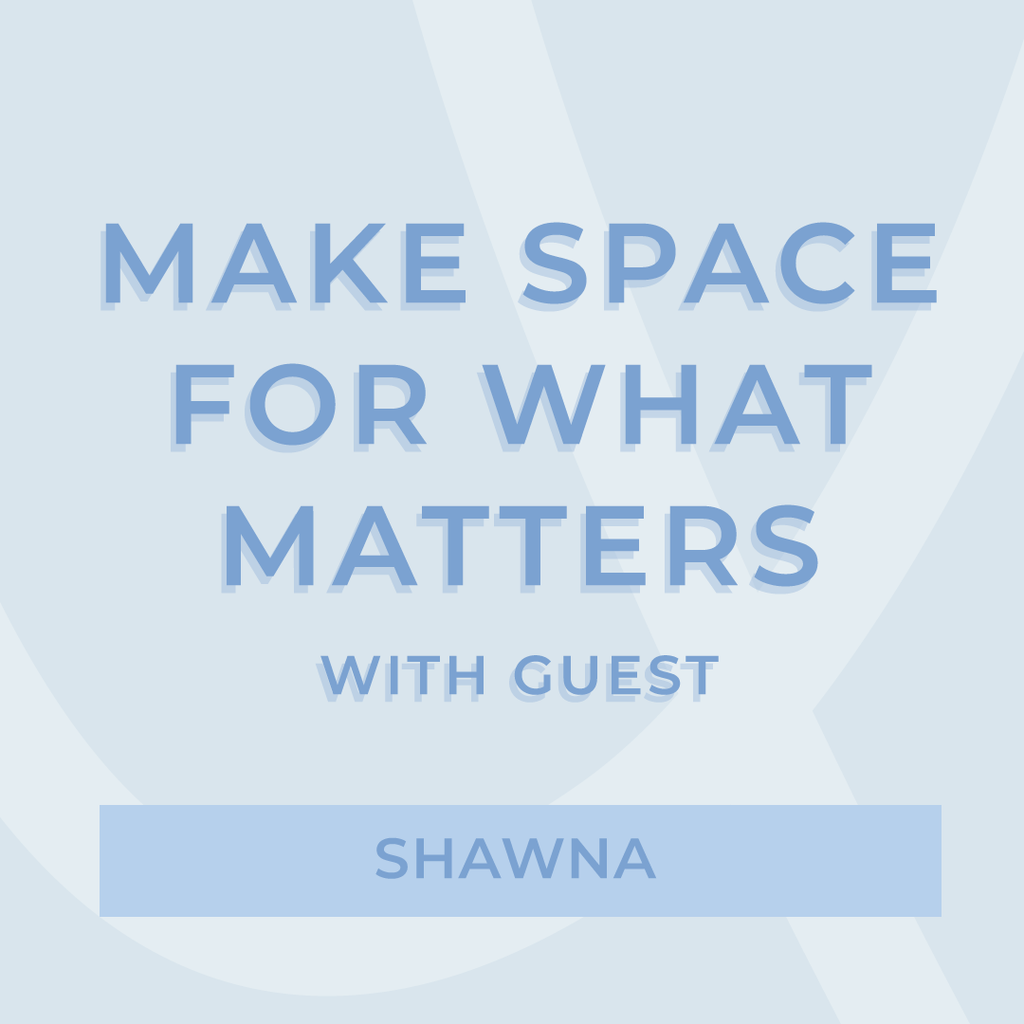 Make Space For What Matters | AURA MIND & BODY
