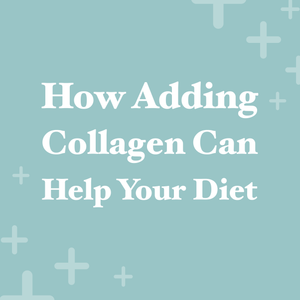 Adding collagen to your diet helps with anti-aging, caring for bones and connective tissue