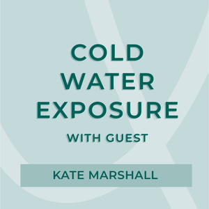 Cold Water Exposure with Kate Marshall | AURA MIND & BODY