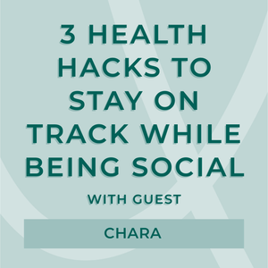 3 Health Hacks to Stay on Track while Being SOCIAL | AURA MIND & BODY