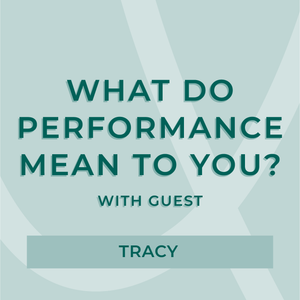 What does performance mean to you? | AURA MIND & BODY