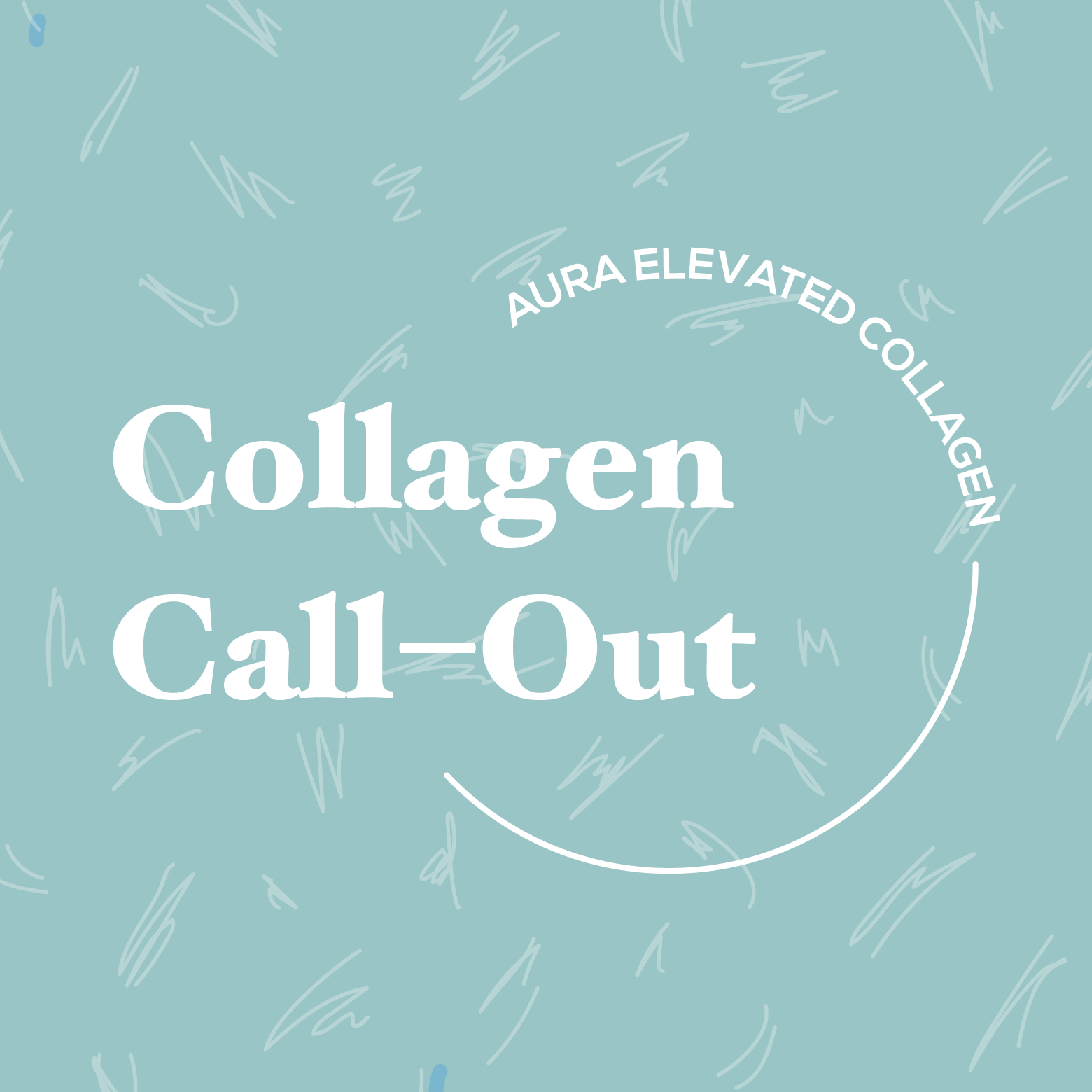 Collagen Call–Out