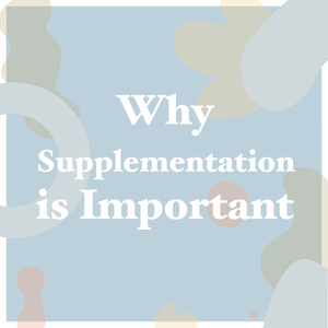 Why Supplementation is Important | AURA Nutrition Blog