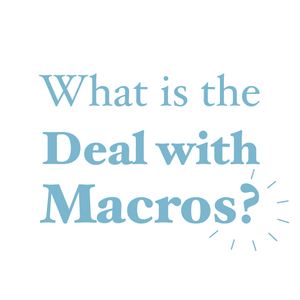 What is the Deal with Macros? | AURA Nutrition