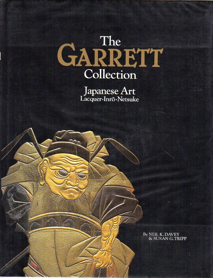 The Garrett Collection - Neil k. Davey & Susan G.Tripp