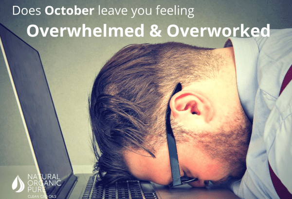 Are you feeling Overwhelmed & Overworked? - Natural Organic Pure Clean CBD Oils | NOPC OIls-www.nopcoils.com