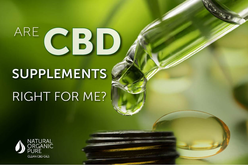 Are CBD supplements right for you? - Natural Organic Pure Clean CBD Oils | NOPC OIls-www.nopcoils.com