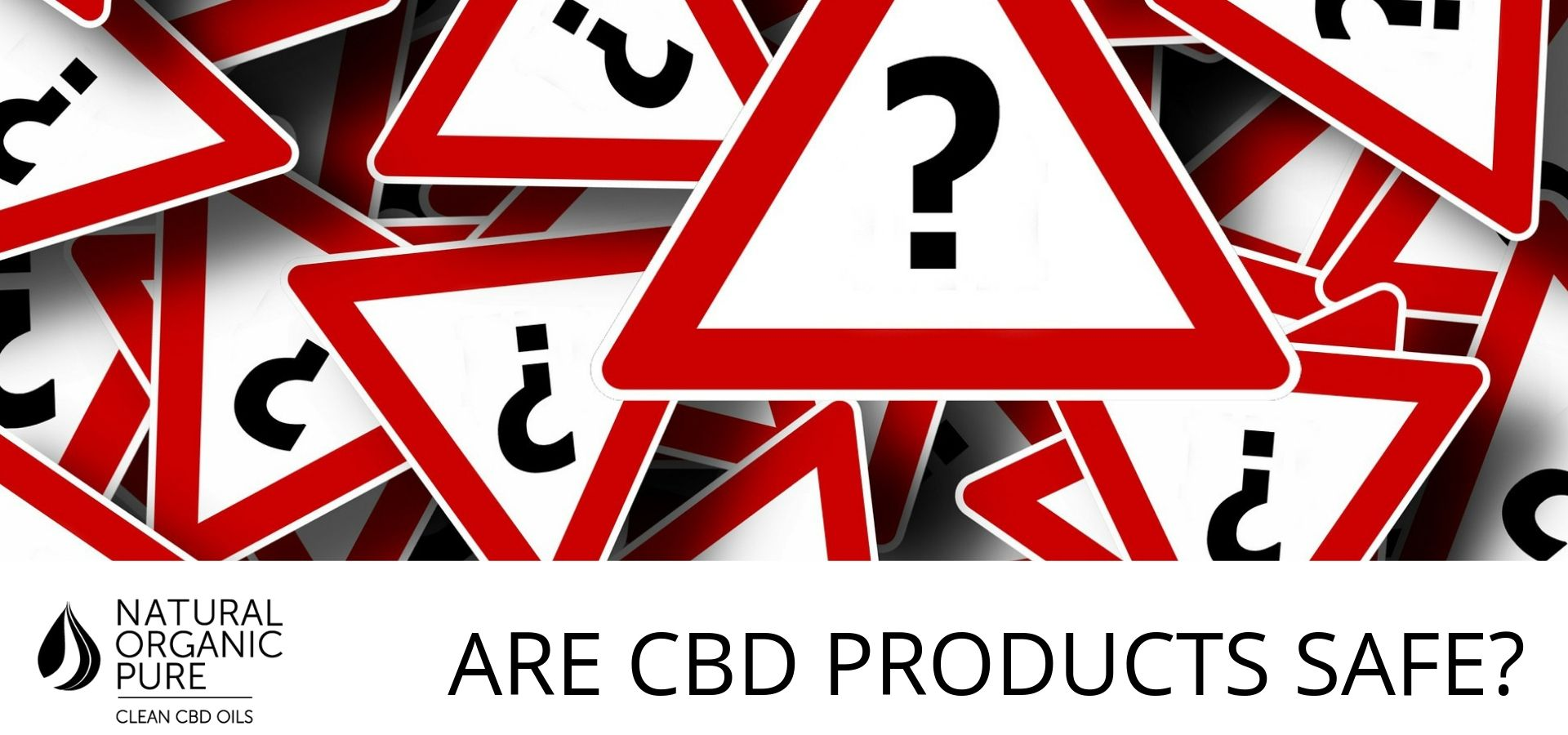 _are CBD products safe-Pile of hazard signs with questions marks_customer question for natural organic pure clean cbd oils-nopc oil