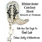 Rhinestone Cowboy Boot Brooch or Pendant @ bitchinretro.com