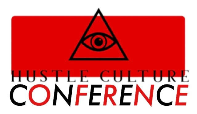 [ HUSTLE CULTURE® CONFERENCE ] EXECUTIVE TICKET - Hustle Culture | Official Store