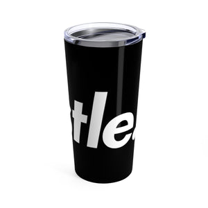 [ HUSTLE. ] TUMBLER 20 OZ - Hustle Culture | Official Store