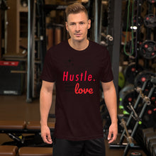 Load image into Gallery viewer, Hustle. [ DO WHAT YOU LOVE ] T-Shirt
