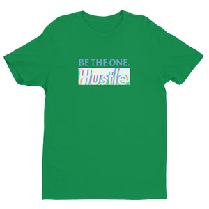 """BE THE ONE."" LEGACY FITTED T - Hustle Culture 